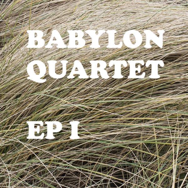 BABYLON QUARTET EP1 DISK